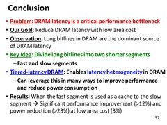 Conclusion+Problem:+DRAM+latency+is+a+critical+performance+bottleneck.jpg